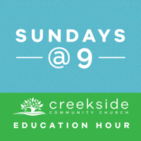 Creekside Community Church - Sundays at 9 podcast