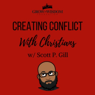 Creating Conflict with Christians