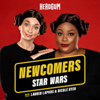 Podcast cover art for Newcomers: Star Wars, with Lauren Lapkus & Nicole Byer