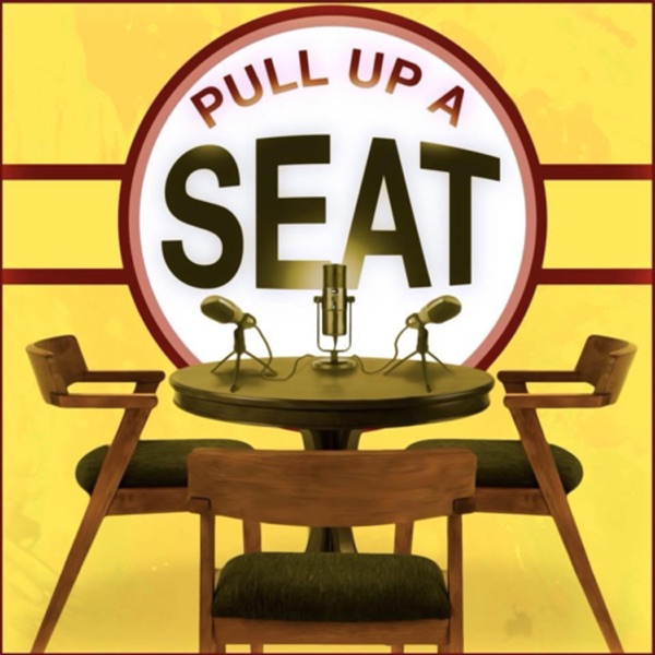 Pull Up A Seat