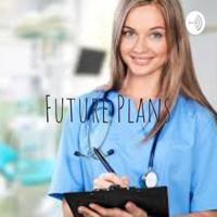 Future Plans podcast