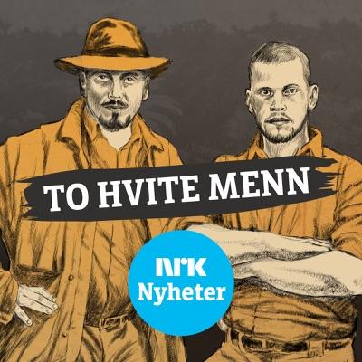 To hvite menn:NRK