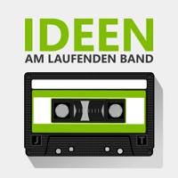 Ideen am laufenden Band podcast