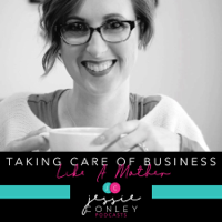 Taking Care of Business - Like a Mother! podcast