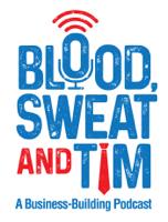 Blood, Sweat & Tim podcast