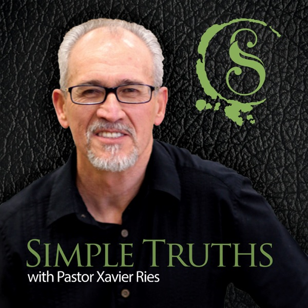 Simple Truths with Pastor Xavier Ries