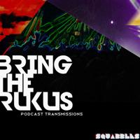 Bring The Rukus Radio podcast