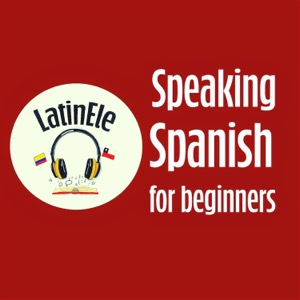 Speaking Spanish for Beginners | Learn Spanish with Latin ELE