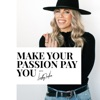 Make Your Passion Pay You (formerly The Passionista Podcast) artwork