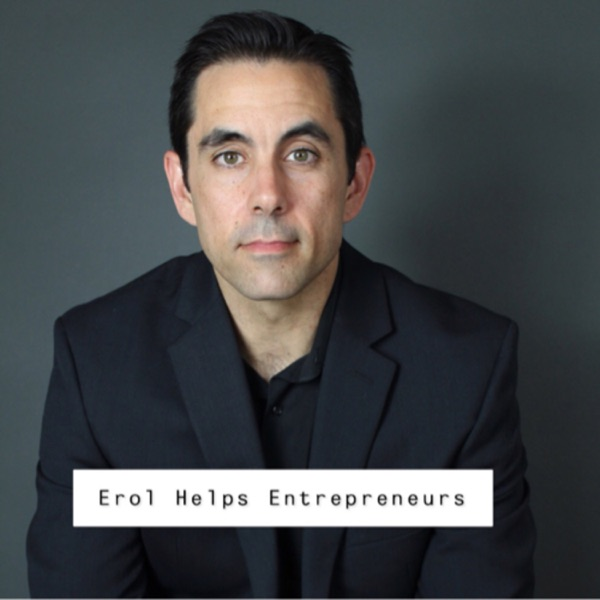 Erol Helps Entrepreneurs
