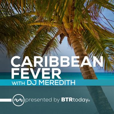 Caribbean Fever:DJ Meredith