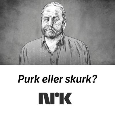 Purk eller skurk?:NRK