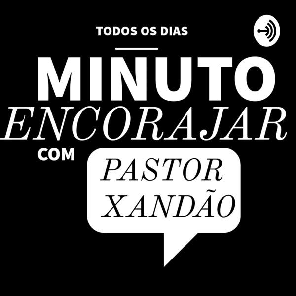 Minuto Encorajar com Pastor Xandão