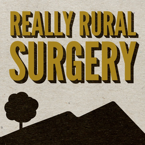 Really Rural Surgery and Obstetrics