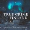True Crime Finland artwork