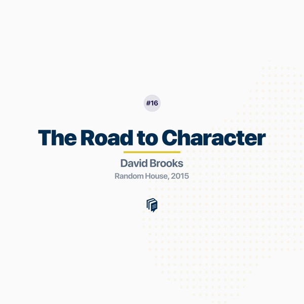 16:The Road to Character