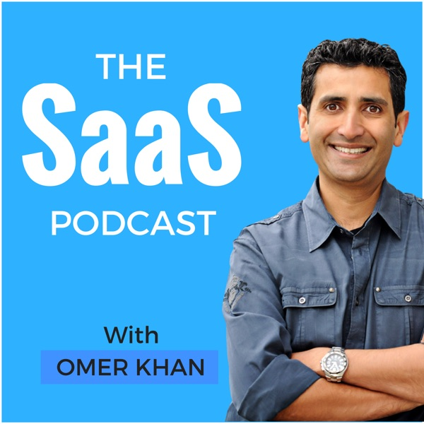 The SaaS Podcast - SaaS, Startups, Growth Hacking & Entrepreneurship podcast show image