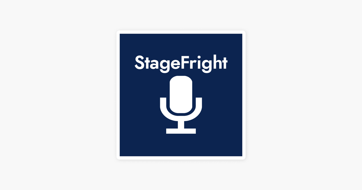 StageFright on Apple Podcasts