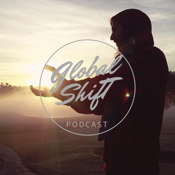 Global Shift Podcast