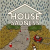 House Sadness artwork