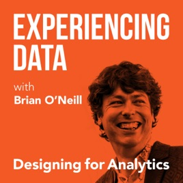 Experiencing Data with Brian T  O'Neill: 008 - Dr  Puneet Batra