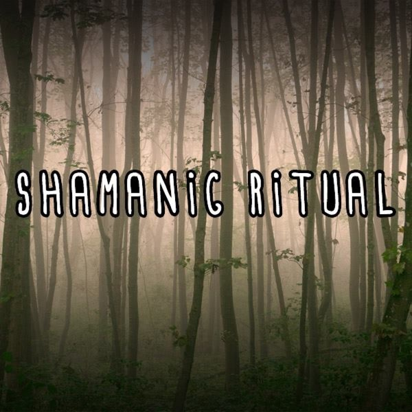 Shamanic Ritual