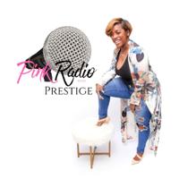 Pink Radio with Prestige podcast
