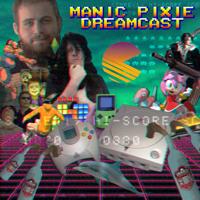 Manic Pixie Dreamcast podcast