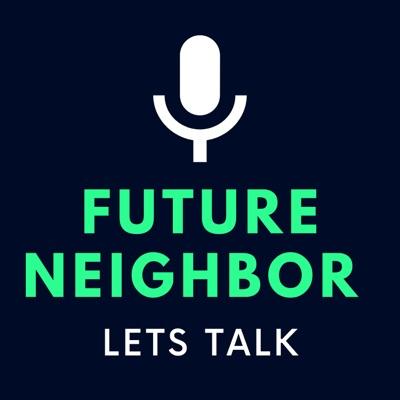 Future Neighbor