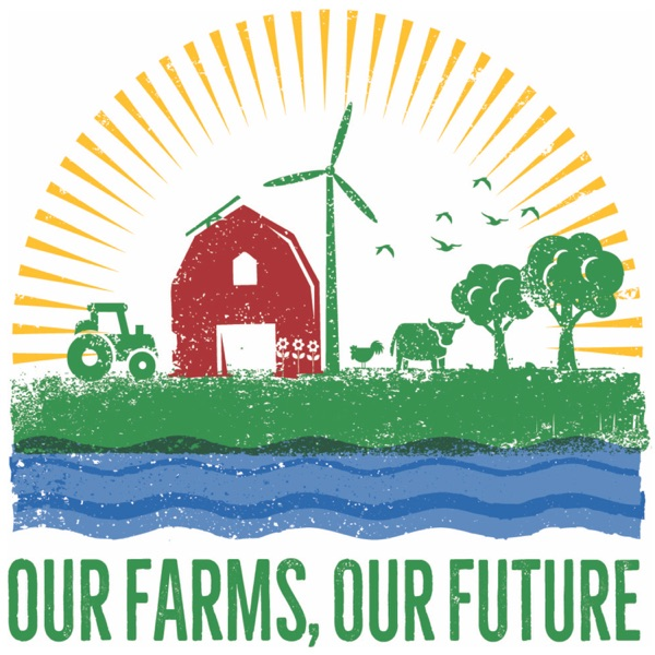 Our Farms, Our Future