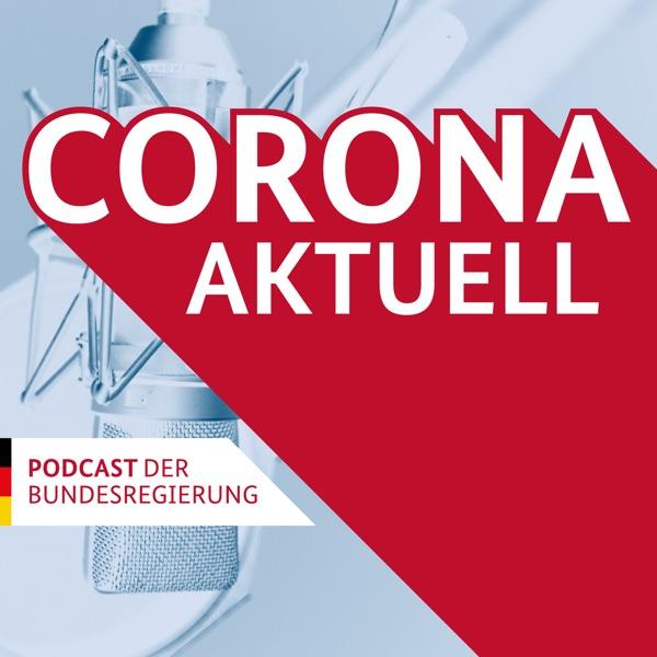 Corona aktuell – der Podcast der Bundesregierung