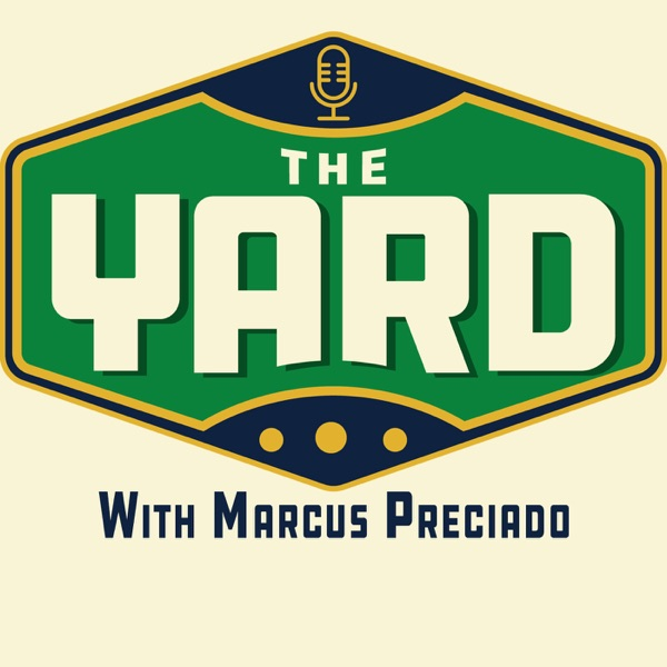 The Yard with Marcus Preciado