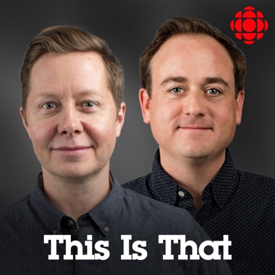 This Is That from CBC Radio:CBC Radio