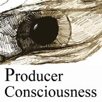 Producer Consciousness Podcast podcast