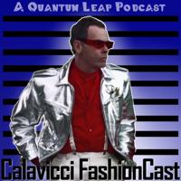 Calavicci FashionCast podcast
