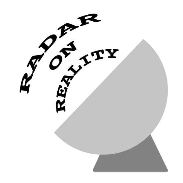 Radar on Reality Podcast