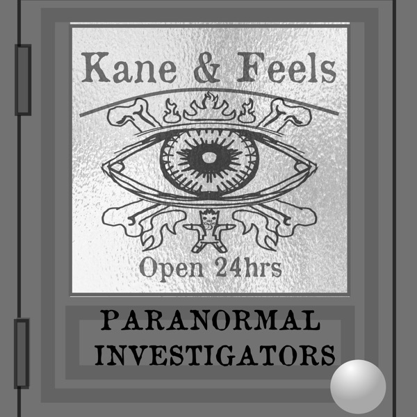 Kane and Feels: Paranormal Investigators