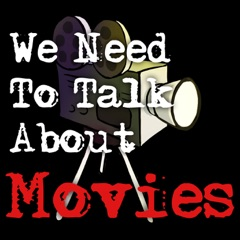 We Need to Talk About Movies