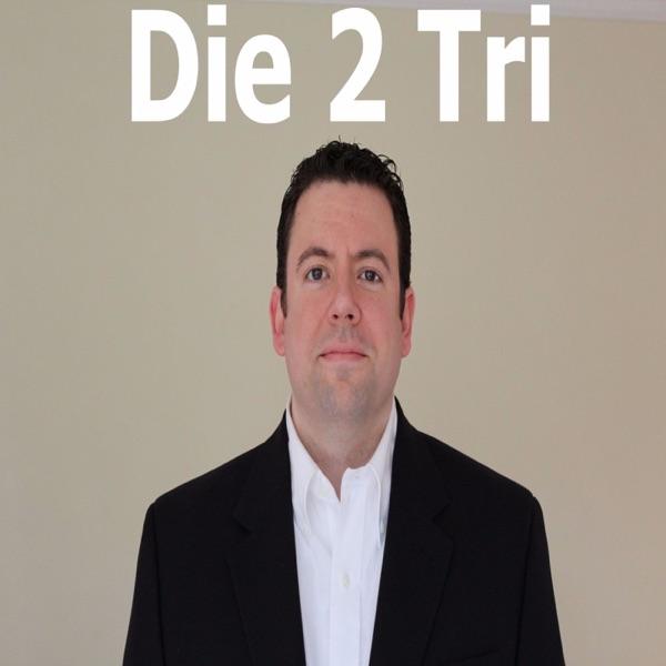 Die2TriPodcast