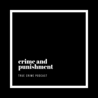 crime and punishment podcast