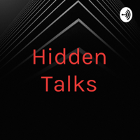 Hidden Talks podcast