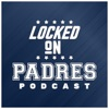 Locked On Padres - Daily Podcast On The San Diego Padres artwork