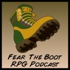 Fear the Boot, RPG Podcast artwork