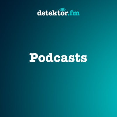Podcasts – detektor.fm:detektor.fm