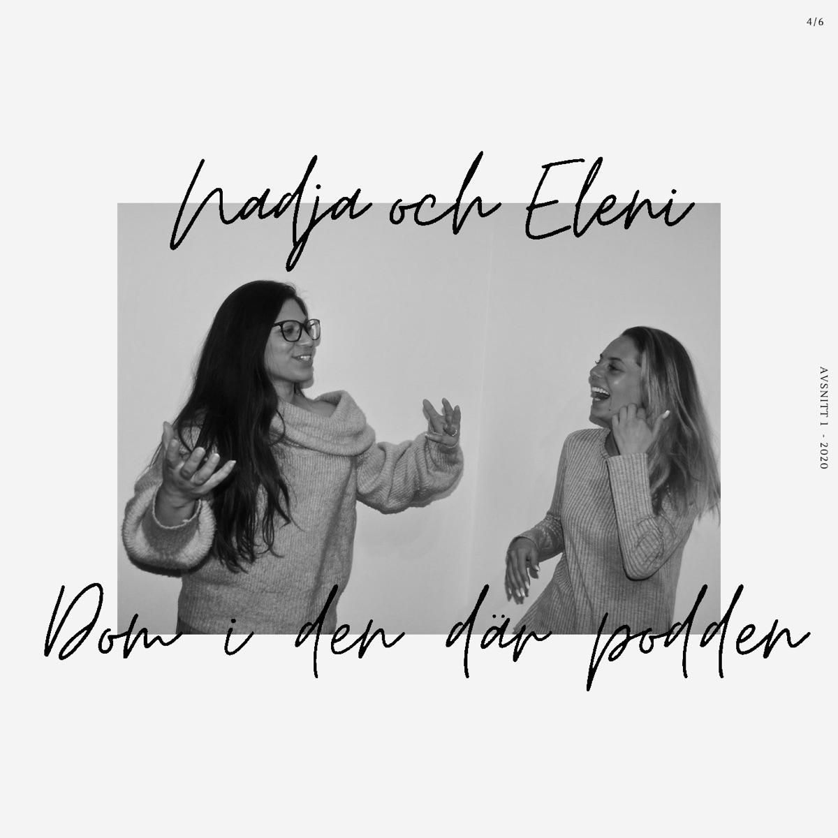 Nadja & Eleni - Dom i den där podden