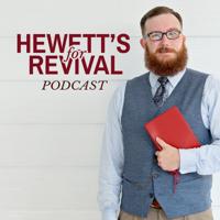 Hewett's for Revival podcast