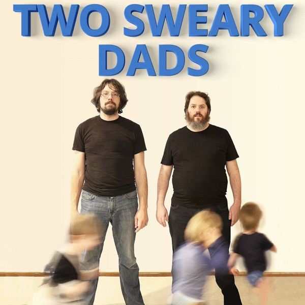 Two Sweary Dads