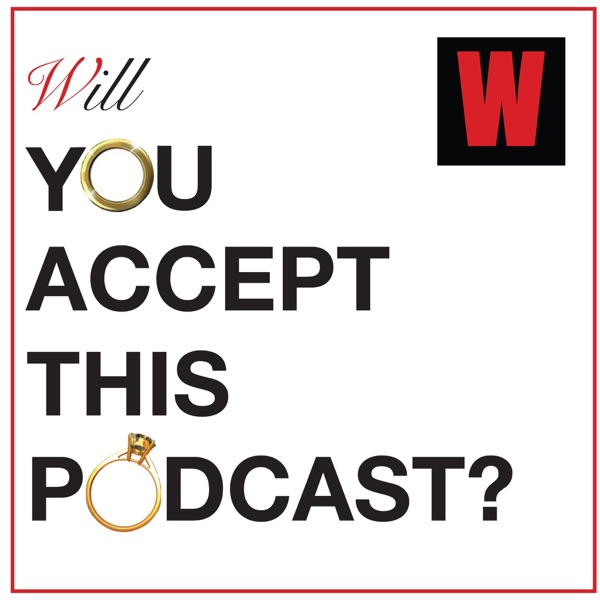 Will You Accept This Podcast?