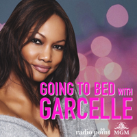 Going to Bed with Garcelle podcast