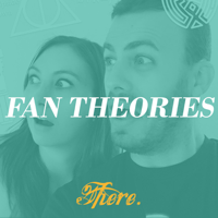 Fan Theories podcast